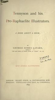 Cover of: Tennyson and his pre-Raphaelite illustrators by Layard, George Somes