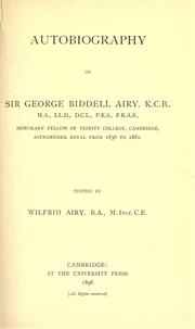 Cover of: Autobiography of Sir George Biddell Airy by George Biddell Airy