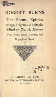 Cover of: The poems, epistles, songs, epigrams & epitaphs by Robert Burns