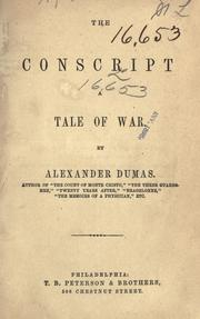 Cover of: The conscript by Alexandre Dumas