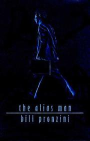Cover of: The alias man by Bill Pronzini