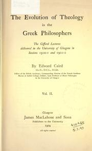Cover of: The evolution of theology in the Greek philosophers by Edward Caird
