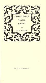 Cover of: Shakespeare&#39;s tragic justice by Charles Jasper Sisson