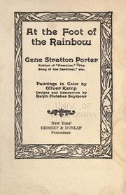 Cover of: At the Foot of the Rainbow by Gene Stratton-Porter