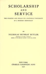 Cover of: Scholarship and service by Nicholas Murray Butler