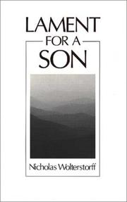 Cover of: Lament for a son by Nicholas Wolterstorff