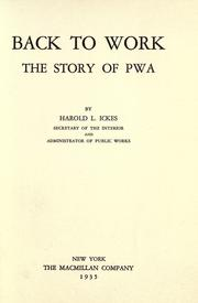 Cover of: Back to work by Harold L. Ickes