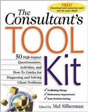 Cover of: The Consultant&#39;s Toolkit by Mel Silberman