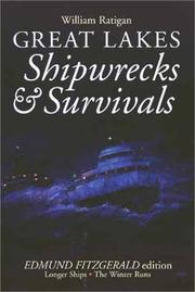 Cover of: Great Lakes shipwrecks & survivals by William Ratigan
