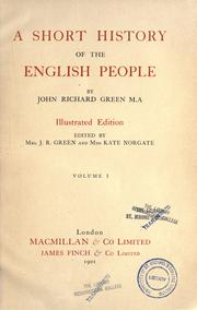 Cover of: A short history of the English people by John Richard Green