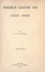 Cover of: Bohemian legends and other poems by Flora Pauline Wilson Kopta