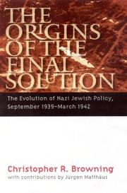 Cover of: The Origins of the Final Solution by Christopher R. Browning