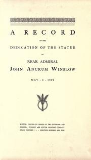 Cover of: A record of the dedication of the statue of Rear Admiral John Ancrum Winslow, May 8, 1909 by Massachusetts.