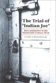"Cover of: The Trial of ""Indian Joe"" by Clare V. McKanna"