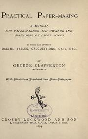 Cover of: Practical paper-making by George Clapperton