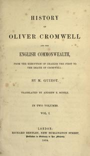 Cover of: History of Oliver Cromwell and the English commonwealth by Guizot M.