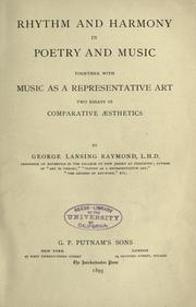 Cover of: Rhythm and harmony in poetry and music by George Lansing Raymond