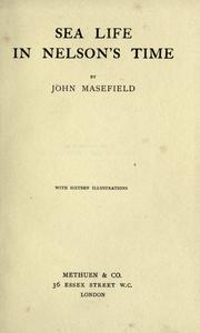 Cover of: Sea life in Nelson's time by John Masefield