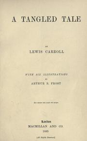 Cover of: A tangled tale by Lewis Carroll