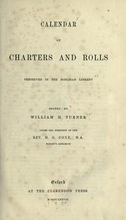 Cover of: Calendar of charters and rolls preserved in the Bodleian library by Bodleian Library.