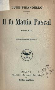 Cover of: Il fu Mattia Pascal by Luigi Pirandello