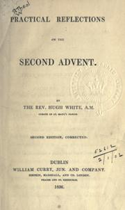 Cover of: Practical reflections on the second advent by Hugh White