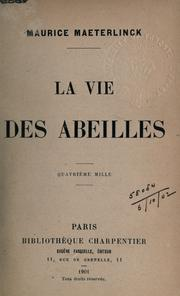 Cover of: La vie des abeilles by Maurice Maeterlinck