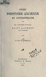 Cover of: Pages d'histoire ancienne et contemporaine de ma paroisse natale Saint-Laurent, Ile d'Orleans by David Gosselin