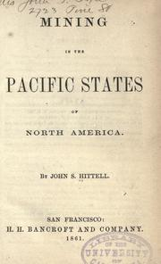 Cover of: Mining in the Pacific states of North America by John S. Hittell
