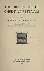 Cover of: The hidden side of Christian festivals by Charles Webster Leadbeater