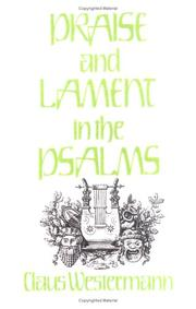 Cover of: Lob und Klage in den Psalmen by Claus Westermann