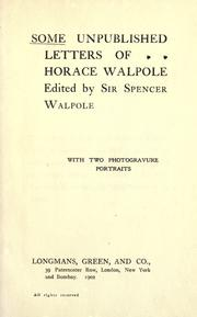 Cover of: Some unpublished letters of Horace Walpole by Horace Walpole