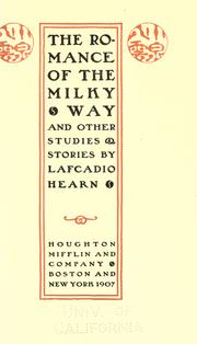 Cover of: The romance of the Milky Way by Lafcadio Hearn