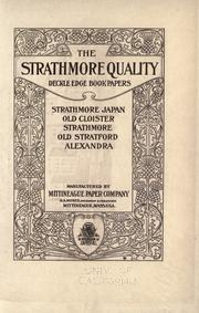 Cover of: The Strathmore quality deckle edge book papers by Mittineague Paper Company.