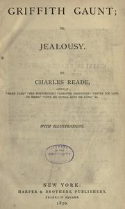 Cover of: Griffith Gaunt, or, Jealousy by Reade, Charles
