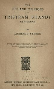 Cover of: The Life and Opinions of Tristram Shandy, Gentleman by Laurence Sterne