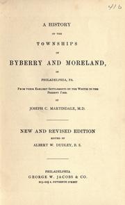 Cover of: A history of the townships of Byberry and Moreland, in Philadelphia, Pa by Joseph C. Martindale