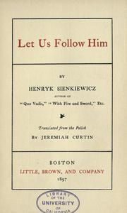 Cover of: Let us follow Him by Henryk Sienkiewicz