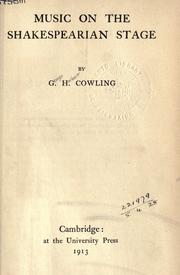 Cover of: Music on the Shakespearian stage by George Herbert Cowling