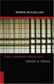 Cover of: Two Japanese Novelists by Edwin McClellan