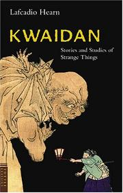 Cover of: Kwaidan by Lafcadio Hearn