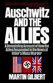 Cover of: Auschwitz and the Allies by Martin Gilbert