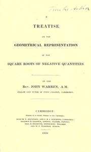 Cover of: A treatise on the geometrical representation of the square roots of negative quantities by Warren, John