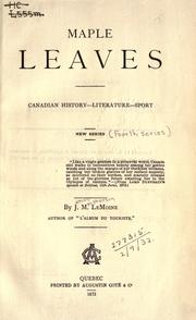 Cover of: Maple leaves by Le Moine, J. M. Sir