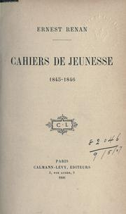 Cover of: Cahiers de jeunesse, 1845-1846 by Ernest Renan