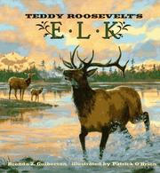Cover of: Teddy Roosevelt's elk by Brenda Z. Guiberson