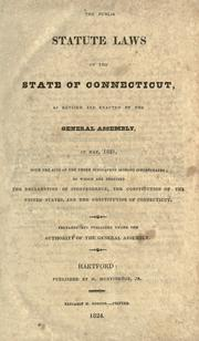 Cover of: Acts and laws, passed by the General Court or Assembly of His Majesty&#39;s English colony of Connecticut, in New-England, in America by Connecticut.
