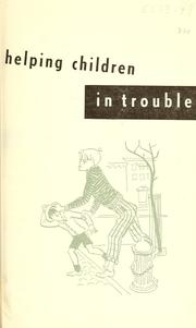 Cover of: Helping children in trouble by United States. Children's Bureau.