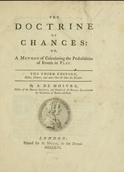 Cover of: The doctrine of chances by Abraham de Moivre