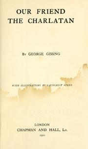 Cover of: Our friend the charlatan by George Gissing